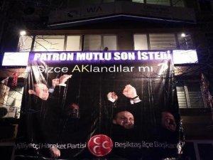 MHP Binasına 4 Bakanın Fotoğraflarının Bulunduğu Pankart Astılar