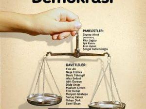 Adalet ve Demokrasi Karşıyakada Dile Gelecek