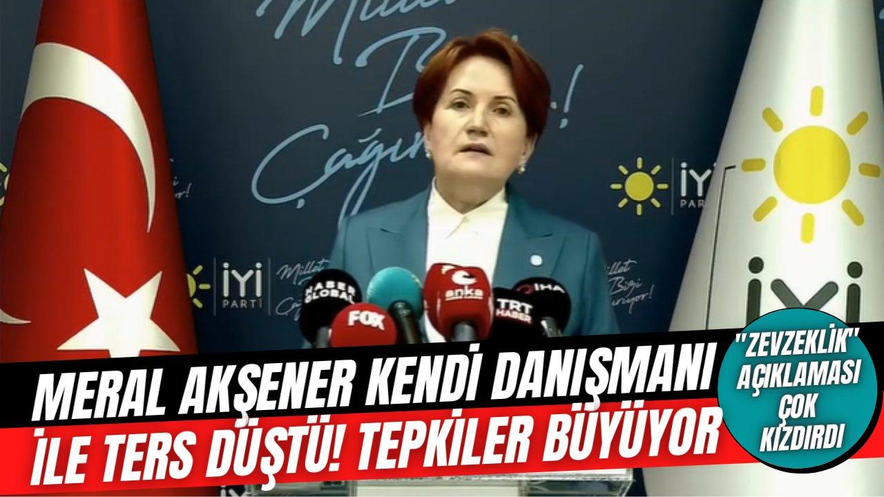 """Meral Akşener hem başdanışmanı Aytun Çıray ile ters düştü, hem de """"zevzeklik"""" sözleri büyük tepki çekti!"""