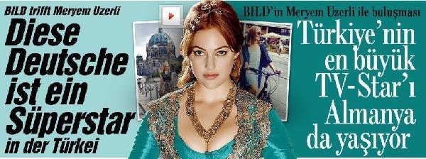 Bild'in Türkçe Röportaj Yayınladığı, Meryem Uzerli, İstanbul'da: Çok Yorulmuştum